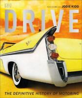 Drive: The Definitive History of Motoring, Chapman, Giles, Very Good