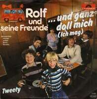 """Rolf Und Seine Freunde ...Und Ganz Doll Mich Ic 7"""" Single Vinyl Schallplatte"""
