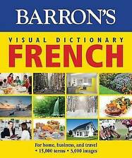 Barron's Visual Dictionary: French: For Home, Business, and Travel by PONS Editorial Team (Paperback, 2015)