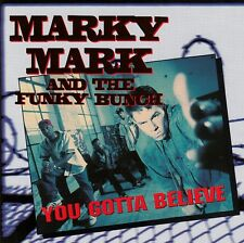 MARKY MARK AND THE FUNKY BUNCH : YOU GOTTA BELIEVE / CD - TOP-ZUSTAND