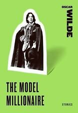 The Model Millionaire: Stories (harper Perennial Classic Stories): By Oscar W...