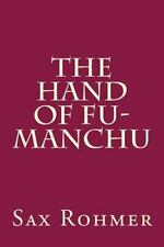 The Hand of Fu-Manchu by Sax Rohmer (2014, Paperback)