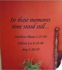 In These Moments Time Stood Still Wall Sticker Vinyl Decal Stickers  Lettering