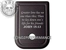 For Glock Magazine 9mm 40 Plate BLK 17 19 22 23 26 27 34 35 Bible John 15:13