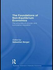 The Foundations of Non-Equilibrium Economics : The principle of circular and...