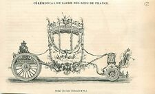 Carrosse Sacre de Louis XVI Roi de France GRAVURE ANTIQUE OLD PRINT 1838