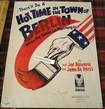 HOT TIME IN THE TOWN OF BERLIN Patriotic WWII Era Sheet Music Vintage Song Book