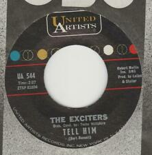 Exciters Tell Him United Artists UA 544 VG