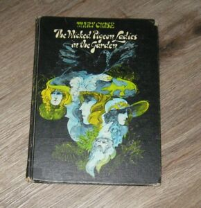 1968 The Wicked Pigeon Ladies in the Garden hc Ex-Library BOOK Mary Chase