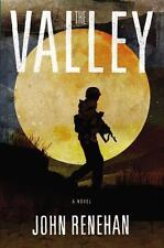 The Valley by John Renehan 1st ed (2015, Hardcover)
