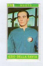 figurina - CAMPIONI DELLO SPORT PANINI 1967/68 - NUMERO 330 NUOTO DELLA SAVIA