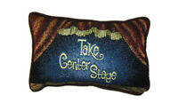 Take Center Stage Tapestry Decorative Throw Pillow , Music, Dance, Theater Gift