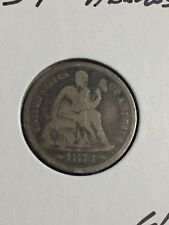 1873-P  With Arrows Silver Seated Liberty Dime about G to VG Condition