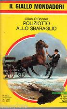 IL GIALLO  MONDADORI=POLIZIOTTO ALLO SBARAGLIO=N°1902 14/7/1985=