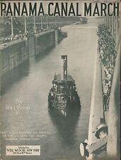 Panama Canal March 1913 HISTORIC 1st Photo WILL WOOD Sheet Music!