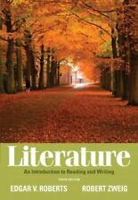 Literature: An Introduction to Reading and Writing (10th Edition), Edgar V. Robe