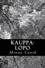 Kauppa-Lopo by Minna Canth (2013, Paperback)