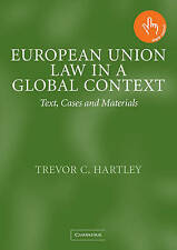 European Union Law in a Global Context: Text, Cases and Materials