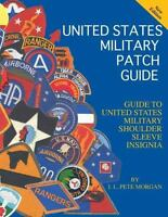 Guide to United States Military Shoulder Sleeve Insignia by J. L. Pete Morgan...
