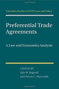 Preferential Trade Agreements: A Law and Economics Analysis. Bagwell, W..#