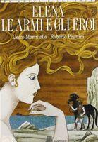 Elena, Le Armi E Gli Eroi,Cecco Mariniello, Roberto Piumini  ,Giunti Editore,