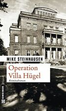 Steinhausen, Mike - Operation Villa Hügel