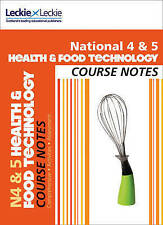 National 4/5 Health and Food Technology Course Notes (Course Notes) by Lynn Smith, Edna Hepburn, Leckie & Leckie (Paperback, 2013)