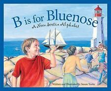 Discover Canada Province by Province: B Is for Bluenose : A Nova Scotia...