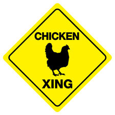 Chicken Xing Funny Novelty Crossing Sign