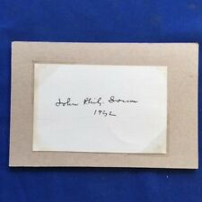 JOHN PHILIP SOUSA AUTOGRAPH DATED 1932 ON PLAIN WHITE INDEX CARD