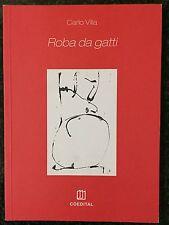 ROBA DA GATTI - Carlo Villa - COEDITAL 2000