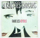 """A CAUS' DES GARCONS Vinyle 45T 7"""" SP FAIRE LES VOYOUS - WEA 247557 RARE F Rèduit"""