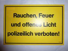 """Schild- """"Rauchen, Feuer und offenes Licht ....!"""" 250 x 400 mm"""