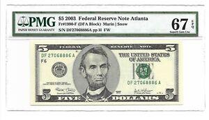 2003 $5 ATLANTA FRN, PMG SUPERB GEM UNCIRCULATED 67 EPQ BANKNOTE