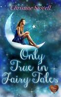 Only True in Fairy Tales, Christine Stovell | Paperback Book | Good | 9781781893