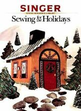 Sewing for the Holidays (Singer Sewing Reference Library)