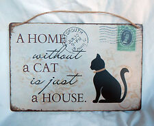 Retro Style Enamel Sign / Plaque - A Home Without a Cat is just a House - BNIB