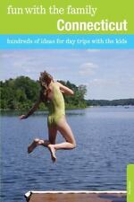 Fun with the Family Connecticut, 8th: Hundreds of Ideas for Day Trips-ExLibrary