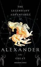 The Legendary Adventures of Alexander the Great by Richard Stoneman-F030