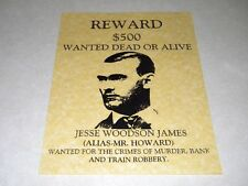 JESSE JAMES WANTED POSTER  EXACT REPRODUCTION ON 22 LB. PARCHMENT PAPER $3.49