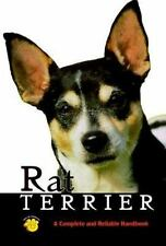 Rat Terrier: A Complete and Reliable Handbook (Complete & Reliable Handbook)