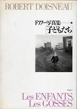 Robert DOISNEAU. Les Enfants, Les Gosses. New Art Seibu / Libroport, 1992.