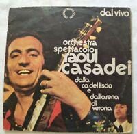RAOUL CASADEI LP DAL VIVO 33 GIRI VINYL ITALY 1975 PRODUTTORI ASS. 3015 VG+/VG+