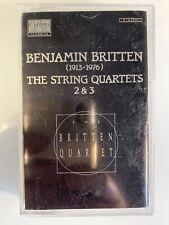 Britten Strings Quartets Nos 2 & 3 Les Quatuors A Cordes (Cassette)