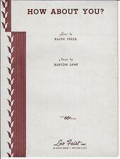 BURTON LANE Sheet Music HOW ABOUT YOU? 1941 Piano Vocal Guitar