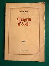 CHAGRIN D'ECOLE - Daniel Pennac - Gallimard - 2007