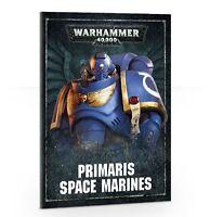 Warhammer 40k 8th Edition Primaris Space Marines Rules from Dark Imperium