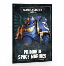 Warhammer 40k 8th Edition Primaris Space Marines Rules from Dark Imperium