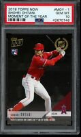 2018 Topps Now Moment of the Year #MOY-1 Shohei Ohtani RC PSA 10 Gem Mint Rookie