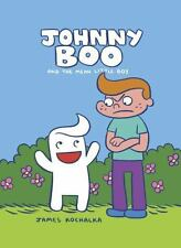 Johnny Boo Book 4: The Mean Little Boy Kochalka, James Hardcover